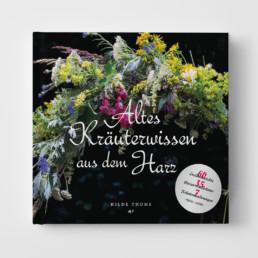 Altes Kräuterwissen aus dem Harz Cover